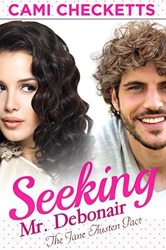 Seeking Mr. Debonair (The Jane Austen Pact) cover