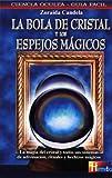img - for La Bola De Cristal Y Los Espejos Magicos (Hermeticaciencia Oculta) (Spanish Edition) book / textbook / text book