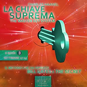 La Chiave Suprema 3 [The Master Key System vol.3] Audiobook