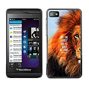 Impact Case Cover with Art Pattern Designs FOR Blackberry Z10 Lion Text Mane Inspiring Quote Summer Betty shop