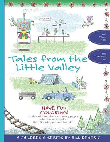 (Tales From the Little Valley: The Train Ride and The Camping Trip, Plus Coloring Book)