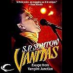 Vanitas: Timmy Valentine, Book 3   S. P. Somtow