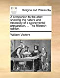 A Companion to the Altar, William Vickers, 117014005X