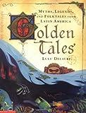 Golden Tales, Lulu Delacre, 043924398X