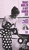 A Boy Named Sue: Aus den Memoiren eines zerstreuten Musikliebhabers