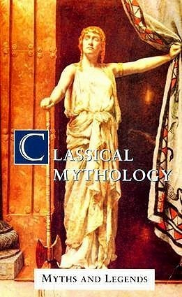 Classical Mythology: Myths and Legends by a R Hope Moncrieff (1994-02-25)