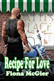 Recipe For Love (The Reyes Family Romances Book 2)