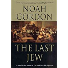 The Last JewTHE LAST JEW by Gordon, Noah (Author) on Aug-15-1992 Paperback
