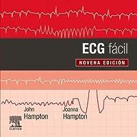 ECG fácil (9ª ed.)