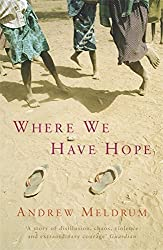 Where We Have Hope by Andrew Meldrum (2005-03-07)