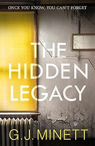 The Hidden Legacy - G J Minett