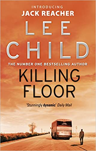 Killing Floor: (Jack Reacher 1): Amazon.co.uk: Lee Child: 9780553826166:  Books