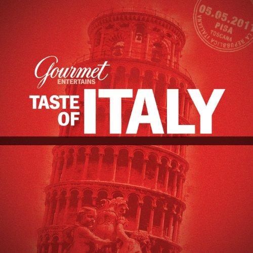 Gourmet: Taste of Italy