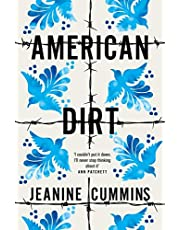 American Dirt: THE SUNDAY TIMES AND NEW YORK TIMES BESTSELLER