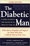 img - for The Diabetic Man : A Guide to Health and Success in All Areas of Your Life by Peter A. Lodewick (1999-03-01) book / textbook / text book