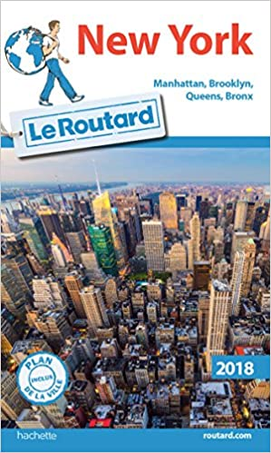 Guide du Routard New York 2018: Manattha...