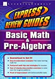 Express Review Guide: Basic Math and Pre-Algebra