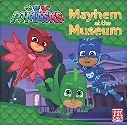 Mayhem at the Museum: A PJ Masks story book: Amazon.es: Pat-a-Cake, PJ Masks: Libros en idiomas extranjeros