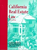 Anthony California Real Estate Law 9780793177578