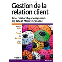 Gestion relation client 4e: Written by Peelen ed Jallat Frederic, 2014 Edition, Publisher: Village Mondial [Paperback]