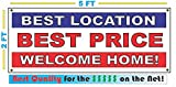 Best Location Best Price Welcome Home Banner sign