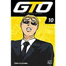 GTO T10 (French Edition)