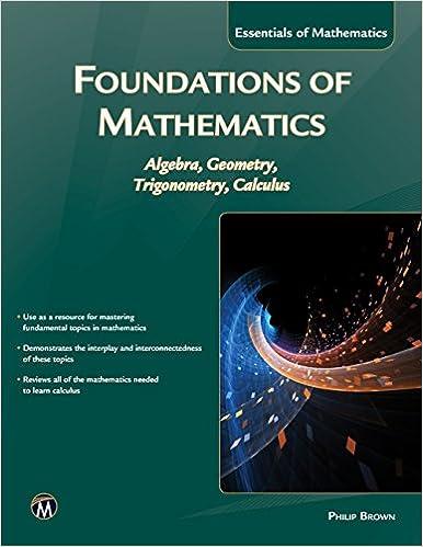 Foundations of Mathematics: Algebra, Geometry, Trigonometry and