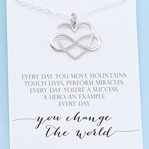 Everyday you change the world  925 Sterling Silver  Infinity Heart Necklace  Gratitude Appreciation Gifts for Women  Inspirational Jewelry