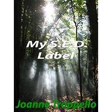 My S.E.D. Label