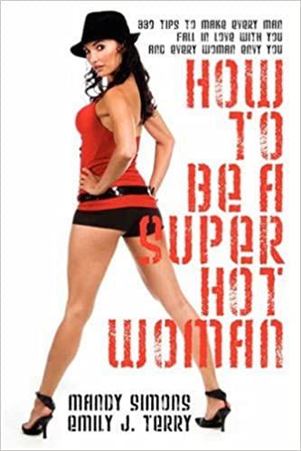 How to be a hot woman