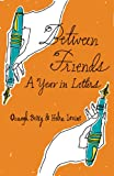 Between Friends, Oonagh Berry and Helen Levine, 1897187017