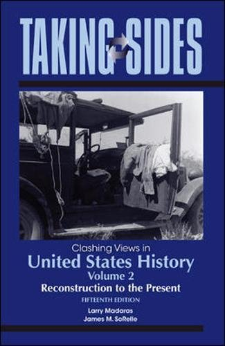taking sides clashing views in united states history vol 1 the colonial period to reconstruction Clashing views in united states history, volume 2 has 28 ratings and 0 reviews taking sides volumes present current controversial issues in a debate-sty.