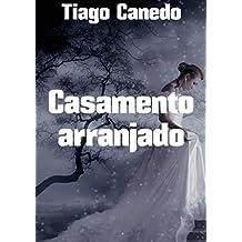 Casamento arranjado (Portuguese Edition)