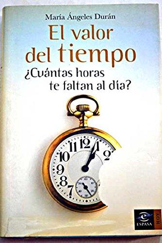Descargar Libro El Valor Del Tiempo María Ángeles Durán