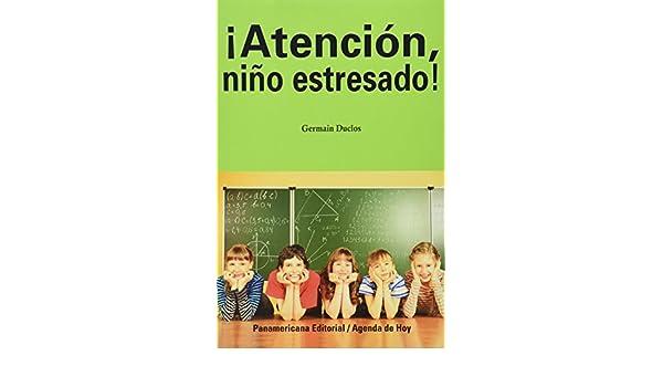 Atencion Niño Estresado!: Varios: 9789583043574: Amazon.com ...