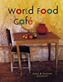 img - for World Food Cafe book / textbook / text book