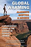 Global Warming: Alarmists, Skeptics and Deniers