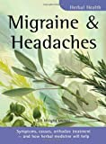 Migraine and Headaches, Jill Wright, 1857037596
