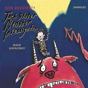 Jack Slater, Monster Investigator Audiobook
