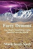 Forty Demons, Mark Scott-Nash, 098507180X