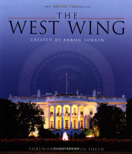 The West Wing (The Official Companion) (Best West Wing Episodes)