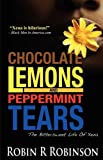 Chocolate Lemons and Peppermint Tears: The Bittersweet Life of Xena