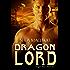 Dragon Lord (Dragon Wars Book 2)