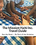 Mission Haiti Inc. Travel Guide