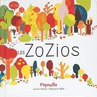 Papouille - Les Zozios par Laurie Cohen