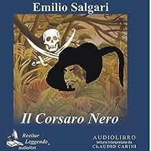 Il Corsaro Nero [The Black Corsair] Audiobook by Emilio Salgari Narrated by Claudio Carini