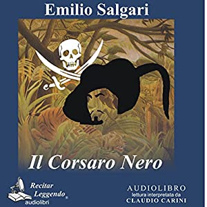 Il Corsaro Nero [The Black Corsair] Hörbuch