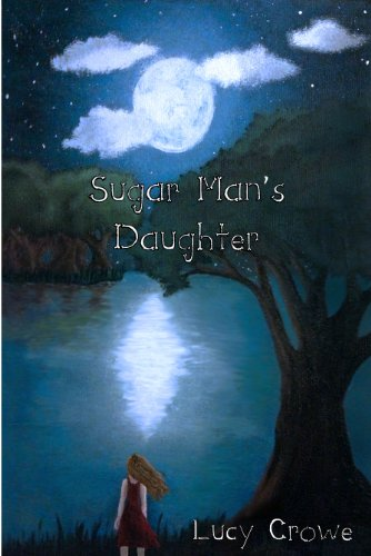 Book: Sugar Man's Daughter by Lucy Crowe