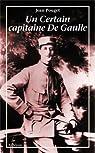Un certain capitaine De Gaulle par Pouget