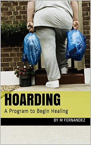 Hoarding: A Program to Begin Healing